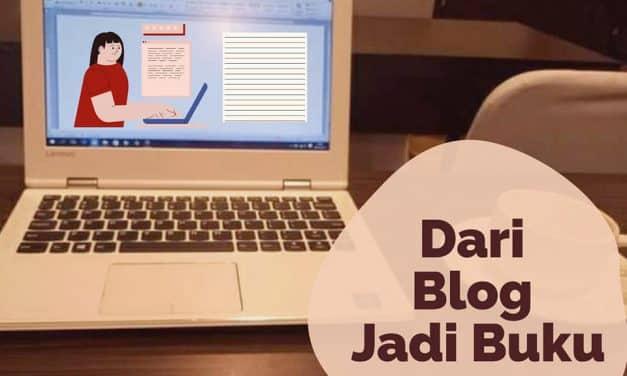 Dari Blog Jadi Buku? Perhatikan 4 Hal Ini